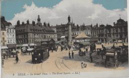 LILLE - LA GRAND'PLACE - MAGNIFIQUE ANIMATION AVEC TRAMWAYS - 1921 - Lille