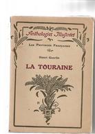 La Touraine Par Henri Guerlin 1922 - Livres, BD, Revues