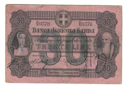 30 Lire Banca Agricola Sarda Oristano 01 01 1878 Bell'esemplare Bb Lotto.573 - [ 1] …-1946: Königreich