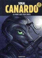 SOKAL Canardo La Mort Aux Yeux Verts 2016 - Boeken, Tijdschriften, Stripverhalen