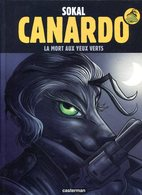 SOKAL Canardo La Mort Aux Yeux Verts 2016 - Libri, Riviste, Fumetti
