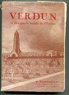 Jean-Henri LEFEBVRE Verdun La Plus Grande Bataille De L'Histoire 1963 - Guerra 1914-18