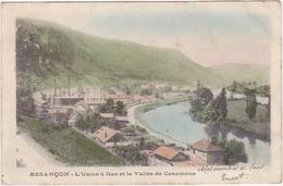 25 - Besançon - L'Usine à Gaz Et La Vallée De Casamène - 1903 / Carte Précurseur - Besancon