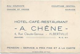 Carte Commerciale/Hotel-Café-Restaurant /CHÊNE/Pension/ ALBERTVILLE/Savoie/vers 1920-30                         CAC19Bis - Visiting Cards