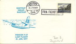 Faroe Islands Cover Last Flight Fokker F-27 Kastrup - Vagur - Kastrup 31-1-1977 Fra Färöerne From Faroe Islands - Faroe Islands