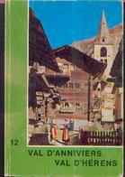 SUISSE « Guide De Tourisme Pédestre N° 12 VAL D'ANNIVIERS – VAL D'HERENS – Ed. Kümmerly & Frey, Berne - Cartes