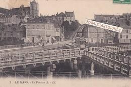 LE MANS - Dépt 72 - Le Pont En X - Le Mans
