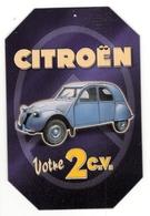 Obj11- Plaque Publiciatire 2CV - Plaques Publicitaires