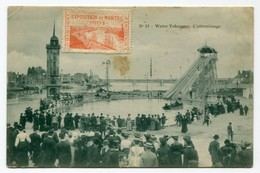 !!! VIGNETTE EXPOSITION DE NANTES 1904 SUR CPA ANIMEE LE TOBBOGAN A EAU + VIGNETTE - Commemorative Labels
