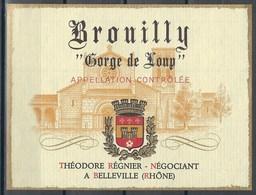 Etiquette De Vin De France * Brouilly - Gorge De Loup * - Etiquettes