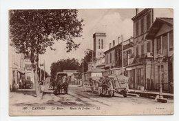 - CPA CANNES (06) - La Bocca - Route De Fréjus 1918 - Editions Lévy 180 - - Cannes