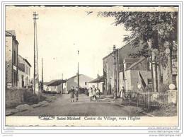 SAINT - MEDARD ..--  Centre Du Village . Vers ANS ( Mr Mme ClLOSSET ) . Voir Verso . - Herbeumont