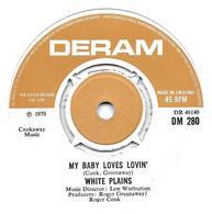 """White Plains  """"  My Baby Loves Lovin'  """" - Vinyles"""