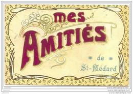 SAINT - MEDARD ..-- Mes Amitiés . TISSUS Genre Velours . 1908 Vers PARIS ( Mme MARSAC ) . Voir Verso . - Herbeumont