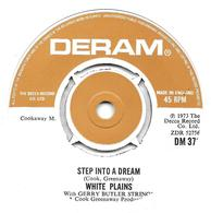 "White Plains  ""  Step Into A Dream "" - Vinyles"