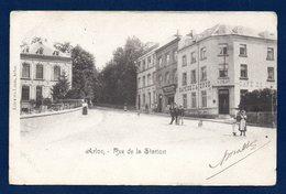 Arlon.  Rue De La Station. Hôtel - Café De L'Avenue ( A. Crelot). Atelier De Photographie  (TH. Huhn). 1901 - Arlon