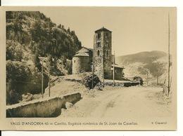 VALLS D' ANDORRA / CANILLO - ESPLESIA ROMANICA De ST. JOAN DE CASELLAS - Andorre