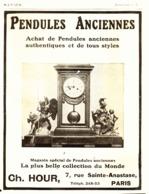 "PUB PENDULES ANCIENNES   "" CH. HOUR  ""   1909  ( 2 ) - Clocks"