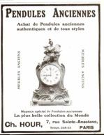 "PUB PENDULES ANCIENNES   "" CH. HOUR  ""   1909  ( 3 ) - Clocks"