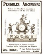 "PUB PENDULES ANCIENNES   "" CH. HOUR  ""   1909  ( 4 ) - Clocks"