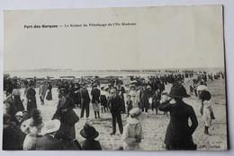 CPA 17 Port Des Barques Superbe Animation Retour De Pèlerinage De L'île Madame 1914 - Francia