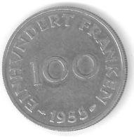 SARRE - SAARLAND - 100 FRANKEN 1955 - Saar