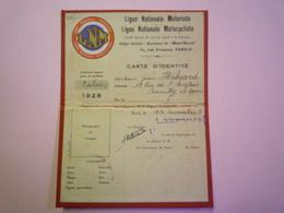 GP 2019 - 913  Ligue Nationale  MOTORISTE  :  Carte D'IDENTITE  1928  XXX - Old Paper