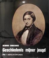 Hendrik Conscience Geschiedenis Mijner Jeugd Gevolgd Door Het Onuitg. Werk Lucifer Ou Satan Converti - Books, Magazines, Comics