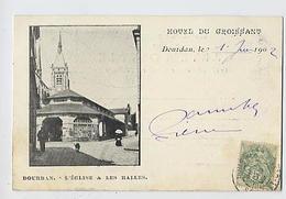 DOURDAN: L'église Et Les Halles - Hôtel Du Croissant - Dourdan