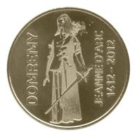 Monnaie De Paris , 2012, Domrémy-la-Pucelle , Jeanne D' Arc , 1412-2012 - Autres
