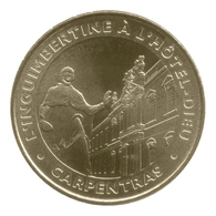 Monnaie De Paris , 2012, Carpentras , L ' Inguimbertine à L' Hôtel-Dieu - Autres