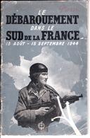 LE DEBARQUEMENT DANS LE SUD DE LA FRANCE 15 Août  - 15 Septembre 1944 - Guerre 1939-45
