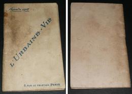 Ancien Agenda/calendrier, 1912, L'Urbaine-Vie Cie D'Assurance - Petit Format : 1901-20