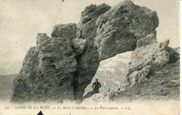 CPA - LIGNE DE LA MURE - LA MOTTE D'AVEILLANS - LA PIERRE PERCEE - Non Classés