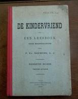 DE  KINDERVRIEND  Door P  .  EV.  BAUWENS  S. J .    Utgever - Drukker    SPITAELS ---  SCHUERMANS   1909    AALST - Books, Magazines, Comics