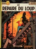 B. De Moor / Jacques Martin - Le Repaire Du Loup - Casterman . - Bücher, Zeitschriften, Comics