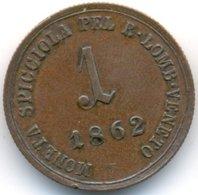 ITALIA , AUSTRIA 1 CENTESIMO 1862 A - Monedas Transitorias