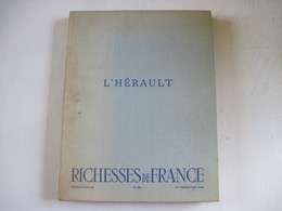 L'HERAULT RICHESSES De FRANCE 1966 N° 69 Nomreuses Photos Lette Georges Brassens  Une Page Déchirée Photo Toile Décoloré - Sonstige