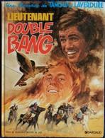 Tanguy Et Laverdure N° 13 - Lieutenant Double Bang - Dargaud - ( 1996 ) . - Tanguy Et Laverdure