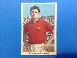 FIGURINA CARTONATA SIDAM IL CALCIO ITALIANO CALCIATORE FONTANA ALFIO ROMA - Voetbal