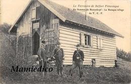 1914 Territoire De Belfort-  Au Sommet Du BAERENKOPF. Baraque Refuge Du T.C.F. Douaniers Et Personnage Avec Casquette. - Douane