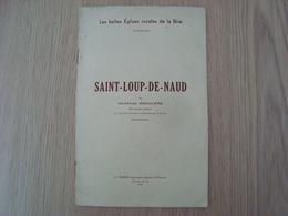 LIVRET SAINT-LOUP-DE-NAUD PAR CHARLES DROULERS - Boeken, Tijdschriften, Stripverhalen