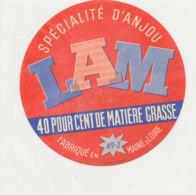 V 218 / ETIQUETTE DE FROMAGE   L  A  M  FAB EN MAINE & LOIRE 49 J. - Quesos