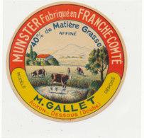 V 224 / ETIQUETTE DE FROMAGE MUNSTER FABEN FRANCHE COMTE  M. GALLET AUXON DESSOUS (DOUBS) - Quesos