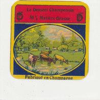 V 228 / ETIQUETTE DE FROMAGE  LE DESSERT CHAMPENOIS  FAB EN CHAMPAGNE - Quesos