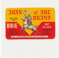 V 234 / ETIQUETTE DE FROMAGE   JOAN OF ARC BRAND BRIE - Quesos