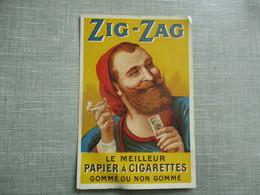 PUBLICITE ZIG ZAG LE MEILLEUR PAPIER A CIGARETTES - Publicité