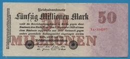 DEUTSCHES REICH 50 Millionen Mark  25.07.1923 Serial# No 3A.104207 KM# 98a - [ 3] 1918-1933: Weimarrepubliek