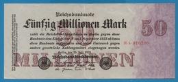 DEUTSCHES REICH 50 Millionen Mark  25.07.1923 Serial# No 16N.016206 KM# 98a - [ 3] 1918-1933: Weimarrepubliek