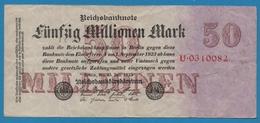 DEUTSCHES REICH 50 Millionen Mark  25.07.1923 Serial# No U.0310082 KM# 98a - [ 3] 1918-1933 : Weimar Republic
